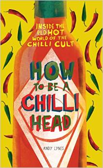 How to be a Chilli Head: Your Chance to WIN!